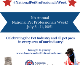 National Pet Professionals Week 2021!