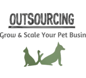 Outsourcing to grow and scale your Pet Business